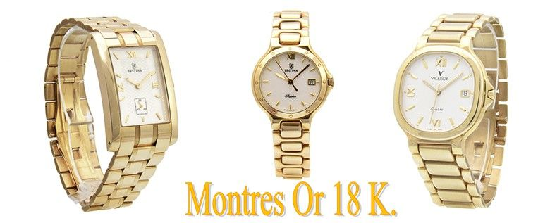 Montres or 18 K.